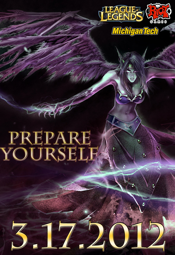 """Poster featuring art of League of Legends character Morgana, with the text """"Prepare Yourself"""" to the left and date of March 17th, 2012 along the bottom"""