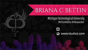 Designed image of a business card which is a deep charcoal shade and has crystals faded along the bottom. A pink ribbon with a Swear heart themed baroque style pattern extends from the right, with Briana's name in it. Her university and position are below, and below this are fields for email and website. To the left, her initial logo is visible.