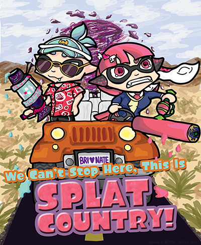 "Digital colored drawing that shows a male and female inkling driving a jeep along a highway, with a license plate that says ""Bri (heart) Nate"". The female inkling is driving, has pink hair and is wearing a school outfit with a heart hairpin while wielding a splat roller weapon out of the vehicle. The male inkling has teal hair and is wearing a visored cap and aviator sunglasses alongside a Hawaiian shirt while holding a deco gal weapon. The land around them is mostly sandy with some low lying shrubs, and mountains in the distance. A giant purple ink tornado is behind the vehicle, and text is added to the front of the image that says ""We Can't Stop Here, This is Splat Country!"""